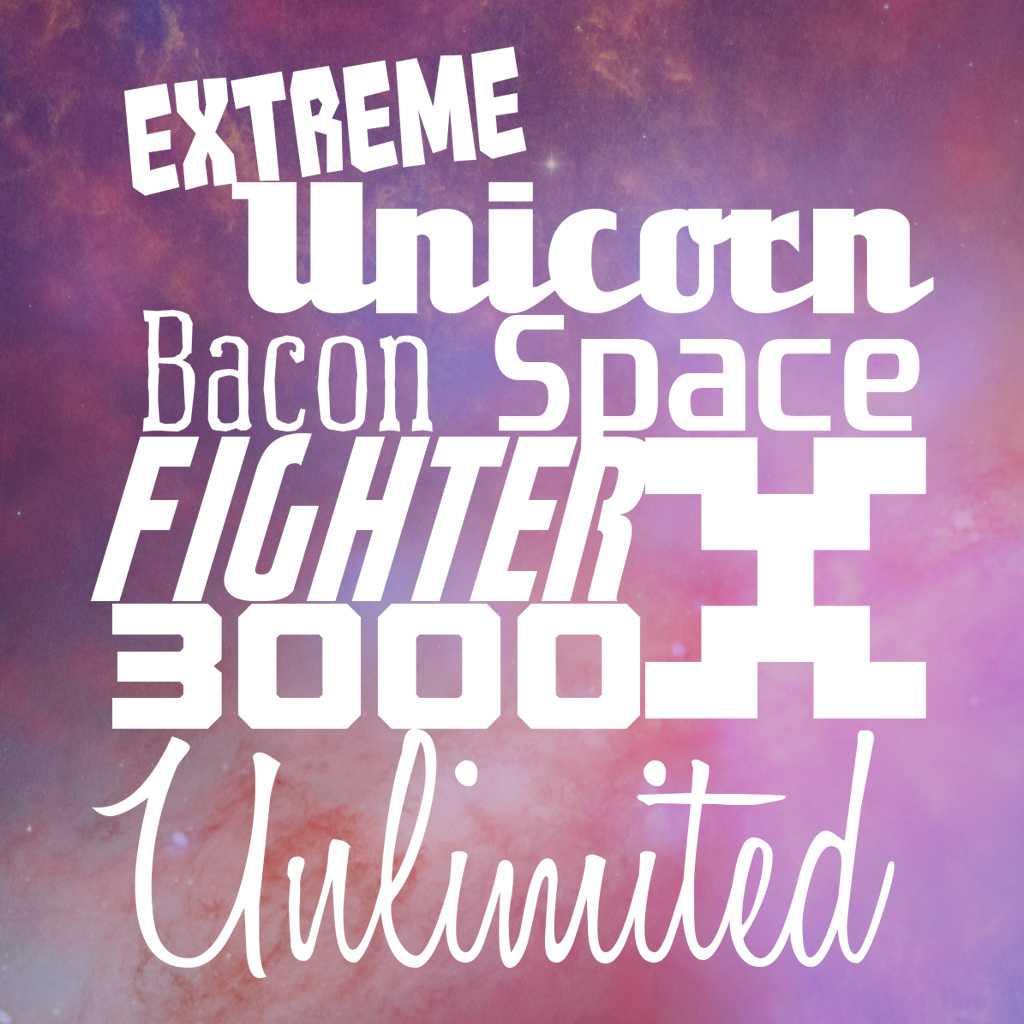 Extreme Unicorn Bacon Space Fighter X 3000 Unlimited